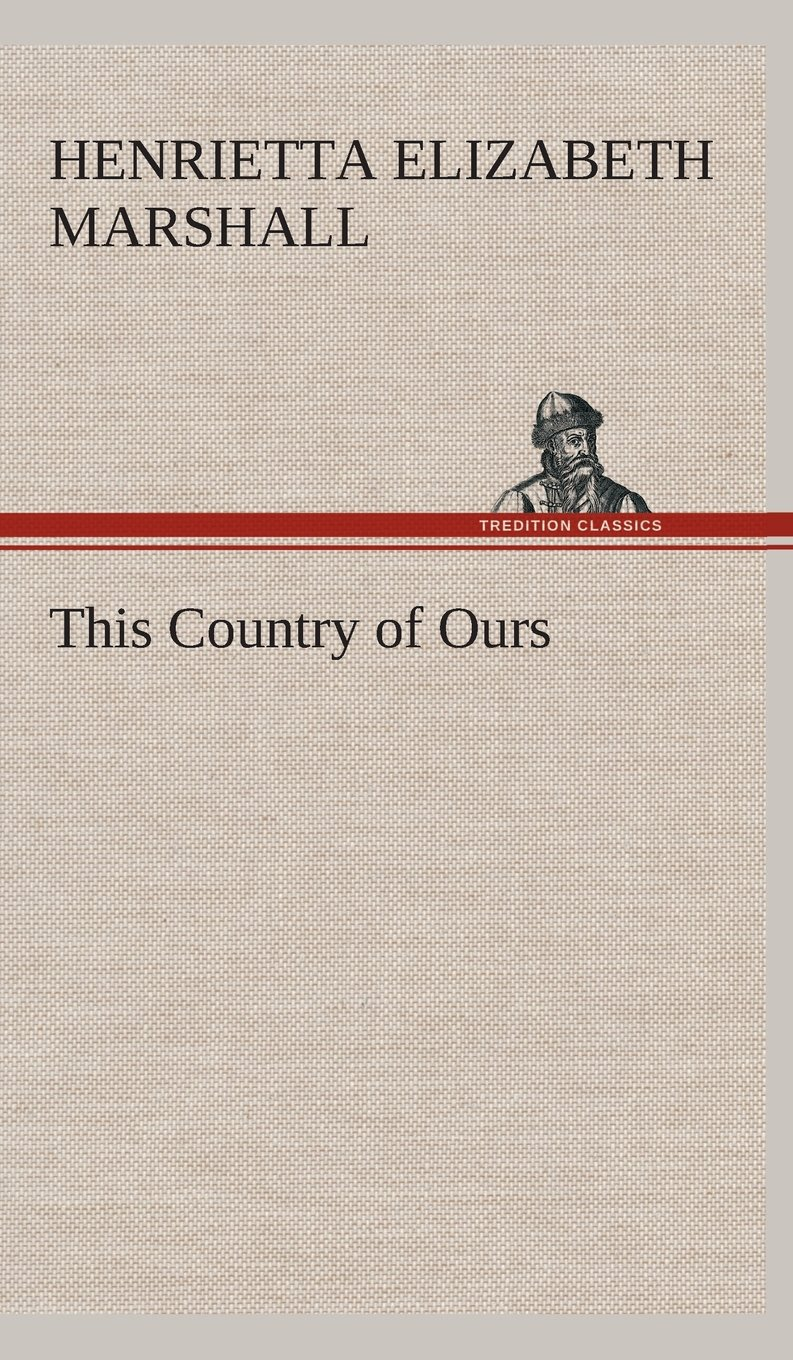 Read Online This Country of Ours pdf
