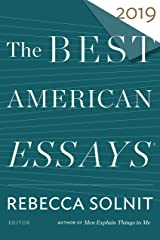 The Best American Essays 2019 (The Best American Series ®) Kindle Edition