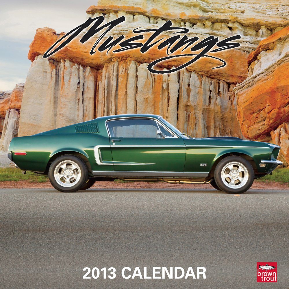 Mustangs 2013 - Original BrownTrout-Kalender