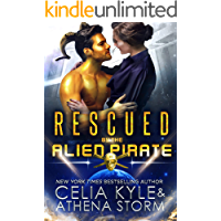 Rescued by the Alien Pirate: Science Fiction Alien Romance (Mates of the Kilgari Book 1)