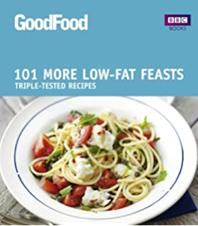 Good food low fat feasts bbc good food amazon good homes good food more low fat feasts triple tested recipes goodfood 101 forumfinder Choice Image