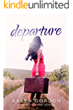 Departure (The Vivienne Series Book 3)