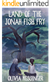Land of the Jonah Fish Fry