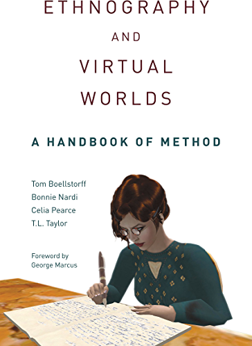 Ethnography and Virtual Worlds: A Handbook of Method (English Edition)