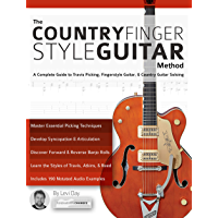 The Country Fingerstyle Guitar Method: A Complete Guide to Travis Picking, Fingerstyle Guitar, & Country Guitar Soloing… book cover