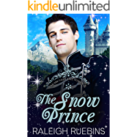The Snow Prince: A Contemporary MM Snow Queen Retelling (An MM Fairytale Romance Book 3) book cover