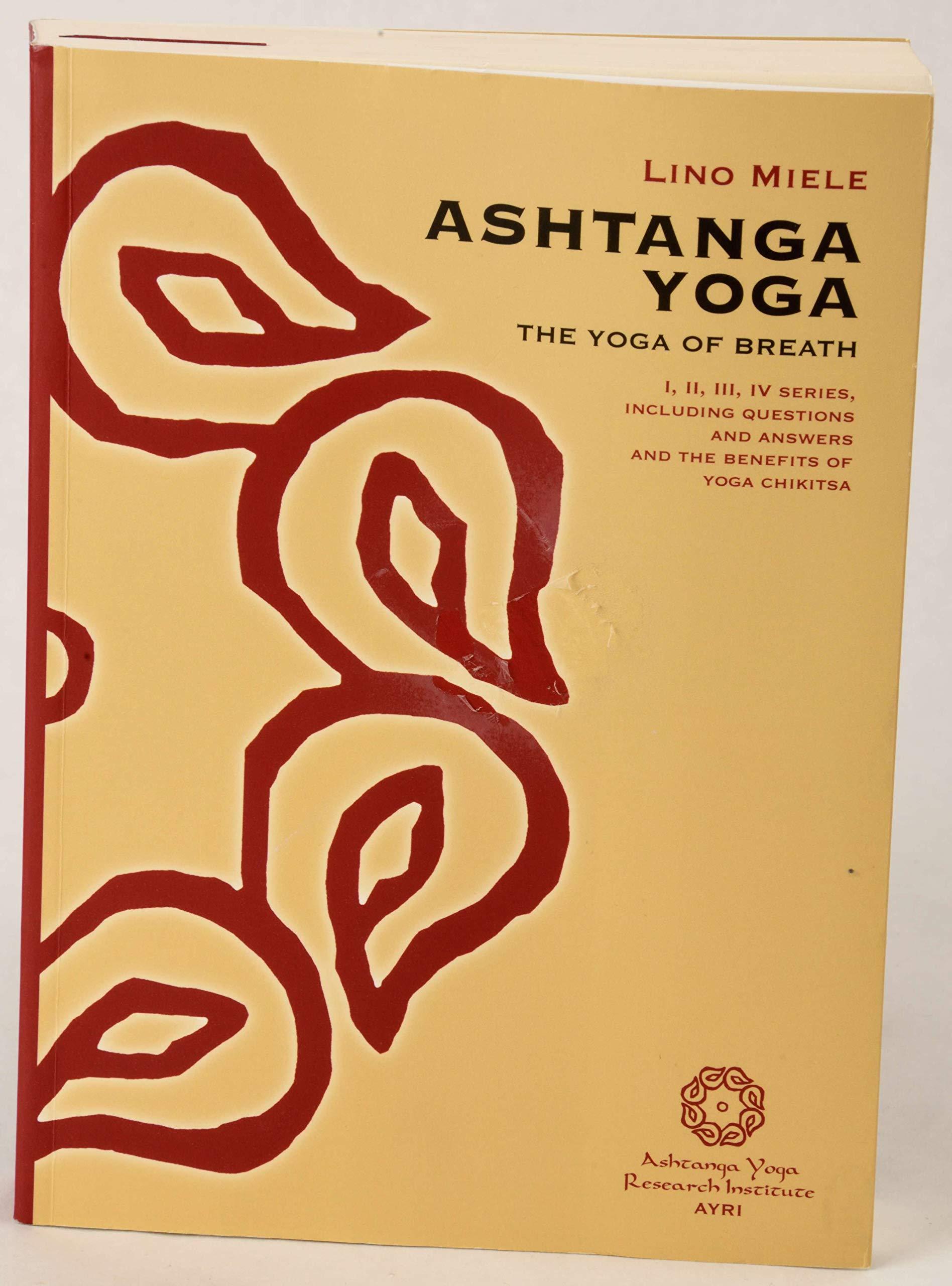 Amazon.com: Ashtanga Yoga The Yoga of Breath: Lino Miele ...