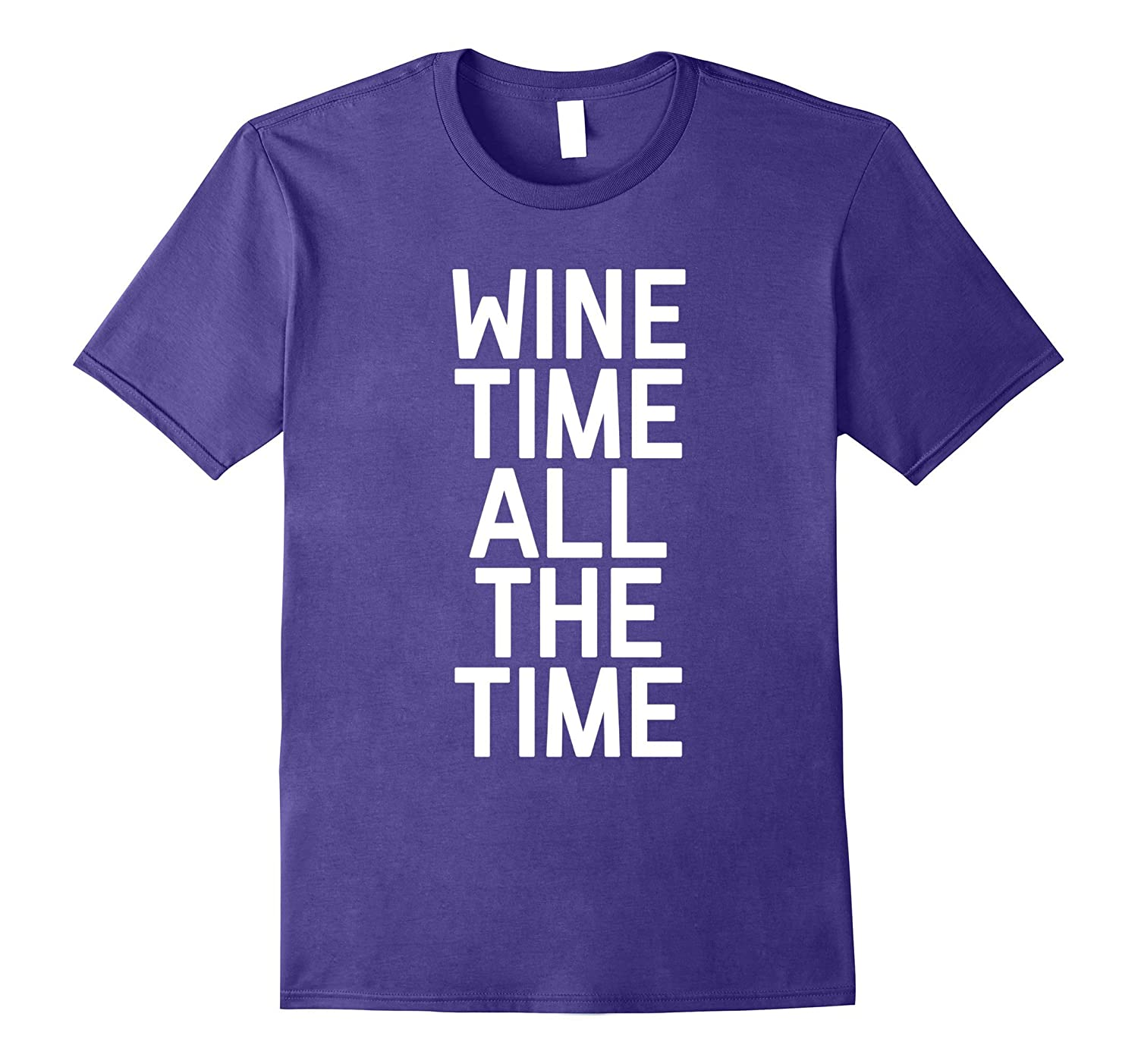 Wine Time All The Time T-Shirt 1-PL