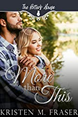 More Than This (Potter's House Books (Two) Book 10) Kindle Edition