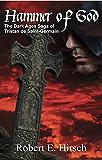 Hammer of God (The Dark Ages Saga of Tristan de Saint-Germain Book 2)