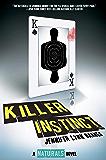KILLER INSTINCT (The Naturals Book 2)