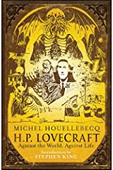 H. P. Lovecraft: Against the World, Against Life Paperback