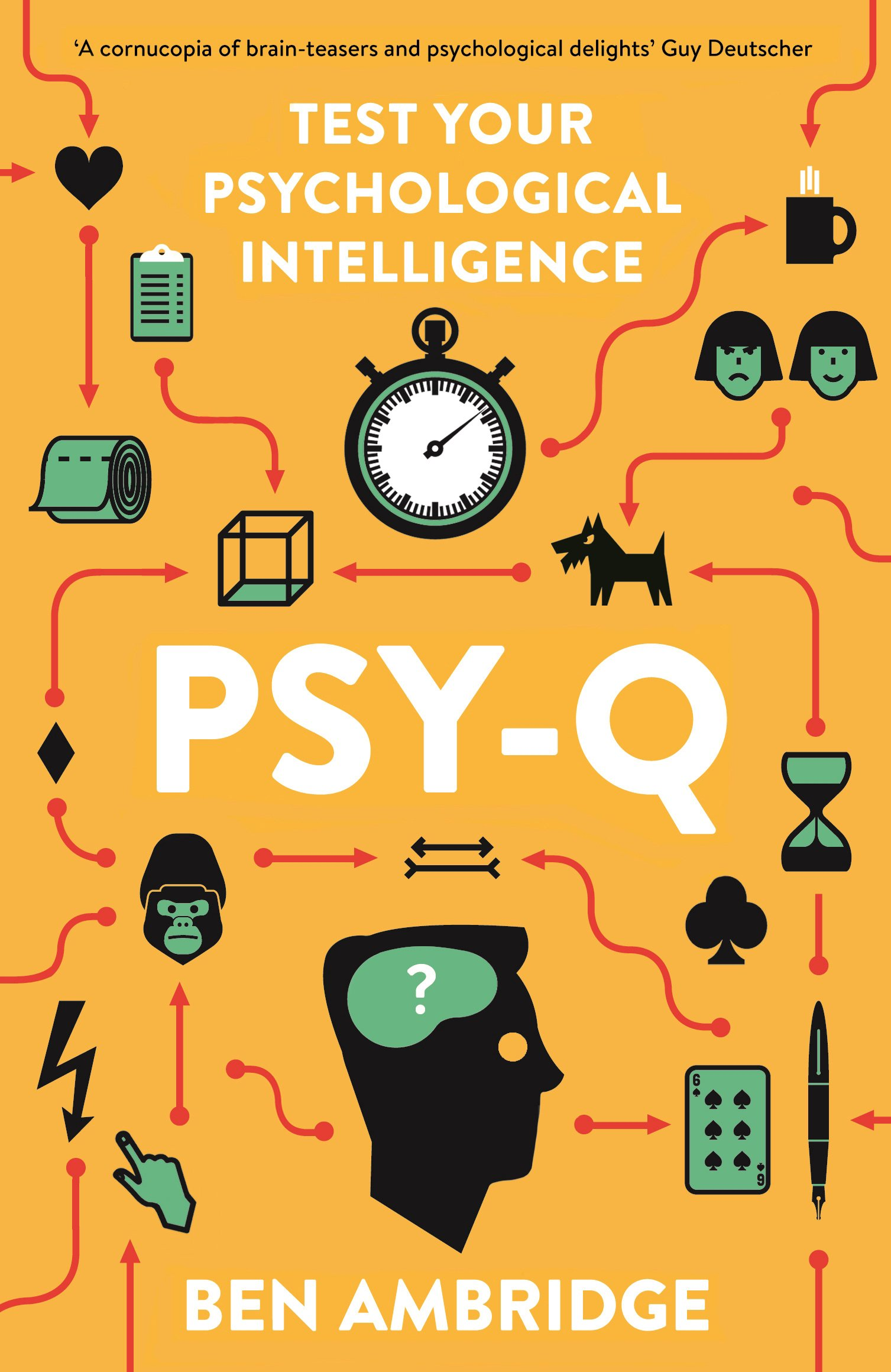 Psy-Q: A Mind-Bending Miscellany Of Everyday Psychology: Amazon co