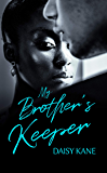 My Brother's Keeper: (2nd Edition with Bonus Material)