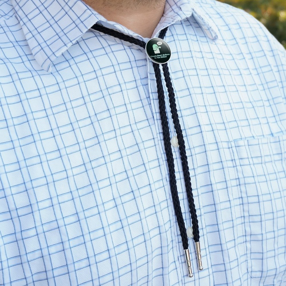 Ghosts Dont Believe In You Either Funny Western Southwest Cowboy Necktie Bow Bolo Tie