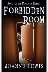 Forbidden Room (Forbidden Trilogy Book 1) Kindle Edition