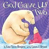 God Gave Us Two