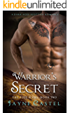 Warrior's Secret: A Dark Ages Scottish Romance (The Pict Wars Book 2)