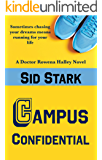 Campus Confidential (Doctor Rowena Halley Book 1)