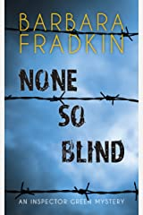None So Blind: An Inspector Green Mystery Kindle Edition