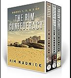 The RIM Confederacy Series: BoxSet One: BOOKS 1, 2, & 3 of the RIM Confederacy Series