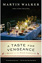 A Taste for Vengeance: A Bruno, Chief of Police novel (Bruno Chief of Police Book 11) Kindle Edition