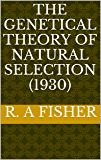 The Genetical Theory Of Natural Selection (1930)
