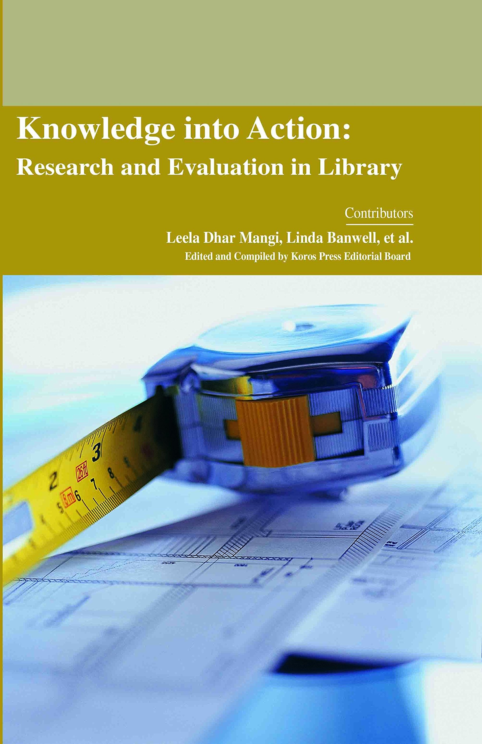 Download Knowledge into Action: Research and Evaluation in Library pdf