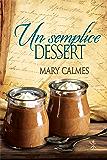 Un semplice dessert (Il curioso ricettario di Nonna B Vol. 5)