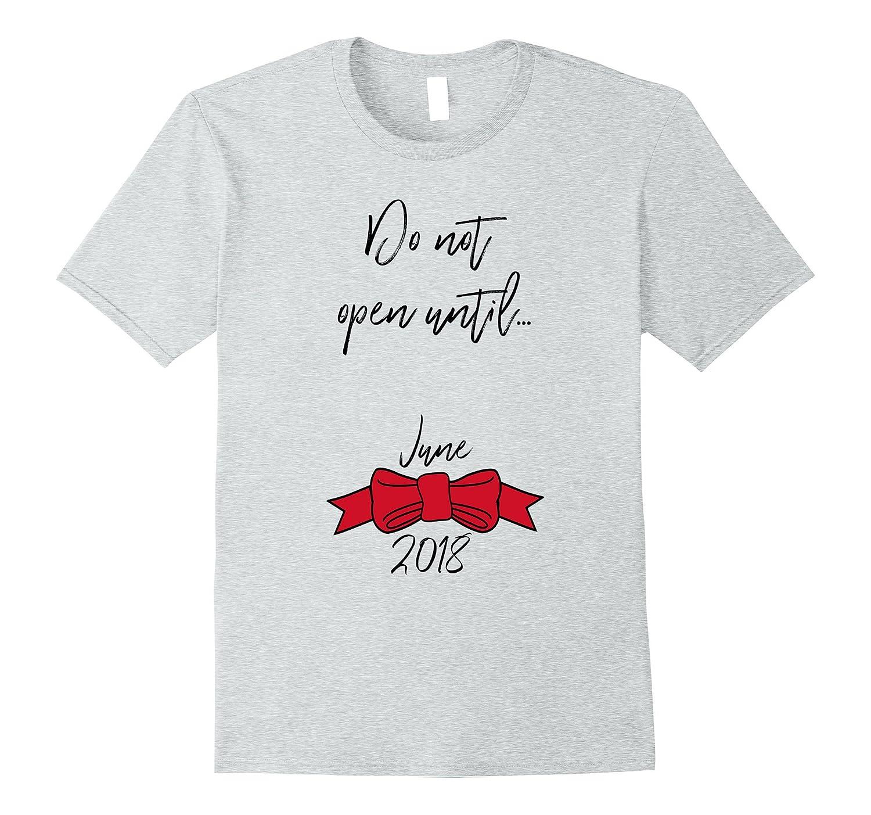 9a7edb175 Do Not Open June Christmas Pregnancy Announcement Shirt-ANZ - Anztshirt