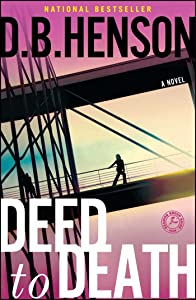 Deed to Death: A Novel