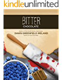 Bitter Chocolate: Book 2 of the Alcott Family Adventures (Hot Chocolate 1)