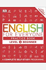 English for Everyone Practice Book Level 1 Beginner: A Complete Self-Study Programme Kindle Edition