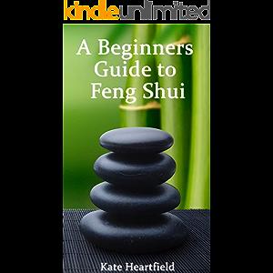 A Beginners Guide to Feng Shui