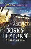 Risky Return (Covert Operatives Book 3)