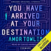 You Have Arrived at Your Destination: Forward
