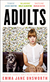 Adults: 'A sharp, funny tale of trying to be yourself in the age of Instagram' (The Times)