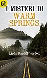 I misteri di Warm Springs (eLit)