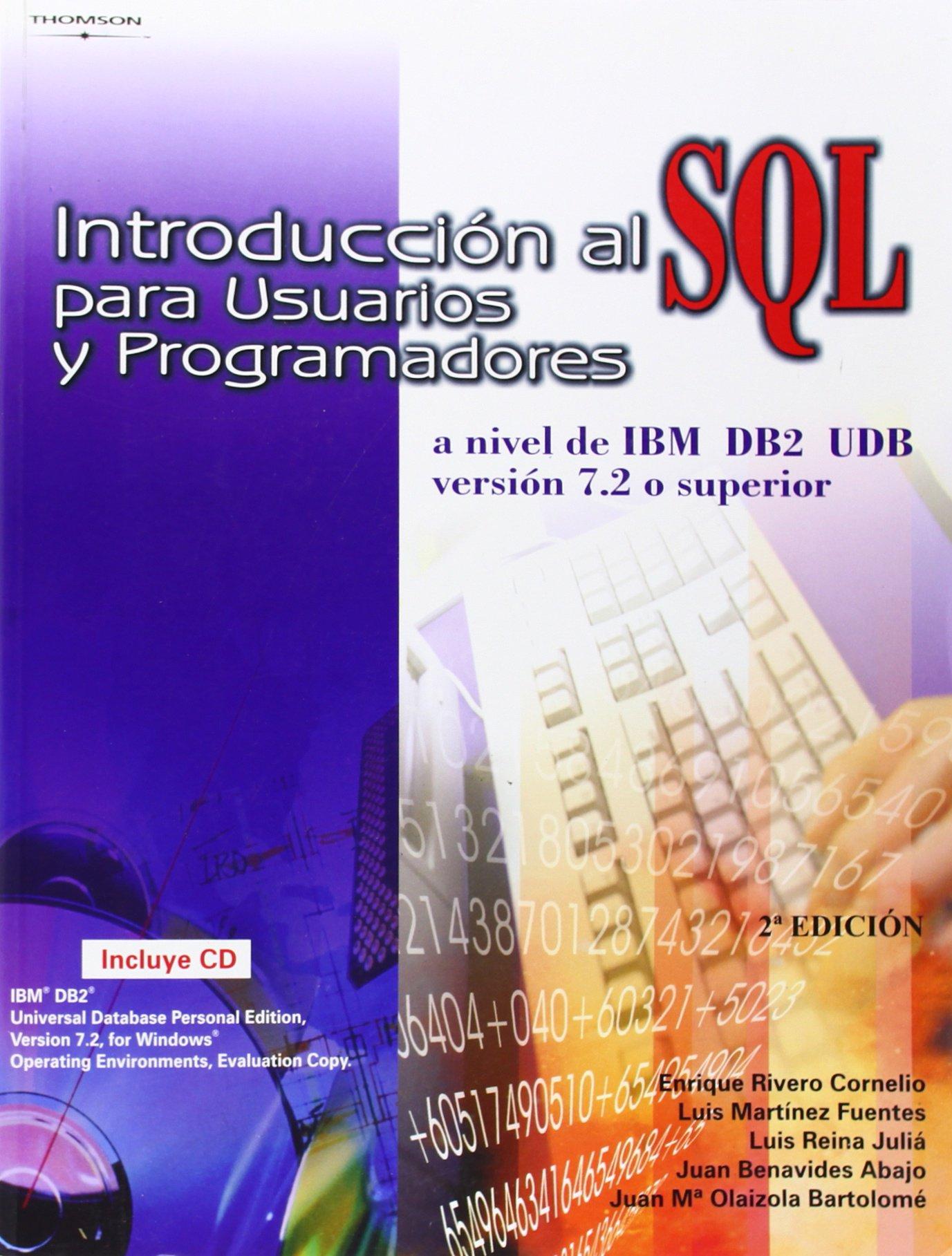 Introduccion Al SQL Para Usuarios y Programadores (Spanish Edition) (Spanish) Paperback – January, 2004