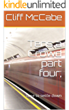 Tens a Crowd part four;: Time to settle down (Ten's a crowd Book 4)
