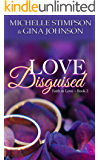 Love Disguised: A Christian Romance (Faith in Love Book 2)