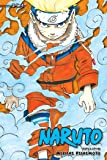 NARUTO 3IN1 TP VOL 01 (C: 1-0-1) (Naruto (3-in-1 Edition))