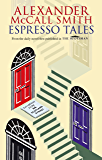 Espresso Tales (The 44 Scotland Street Series Book 2)