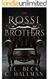 The Rossi Brothers: Dark Mafia Romance Duet