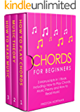 Chords: For Beginners - Bundle - The Only 3 Books You Need to Learn How to Play Chords for Beginners, Chord Lessons and Chord Tone Soloing Today (Music Best Seller Book 24)