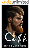 Cash: A Possessive Second Chance Kidnapping Romance (ALPHAbet Club Book 3)
