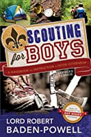 Scouting For Boys: A Handbook For Instruction In