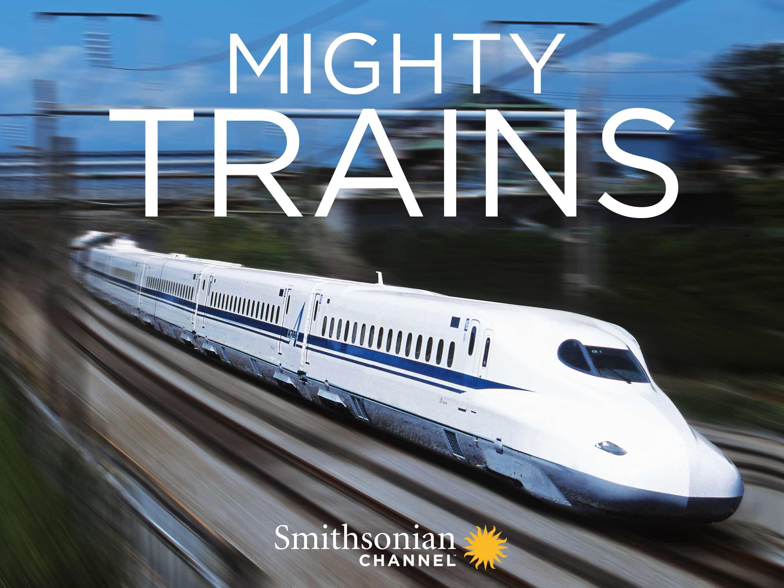 Amazon com: Watch Mighty Trains - Season 1 | Prime Video
