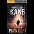 Kill In Plain Sight (A Tanner Novel Book 2)