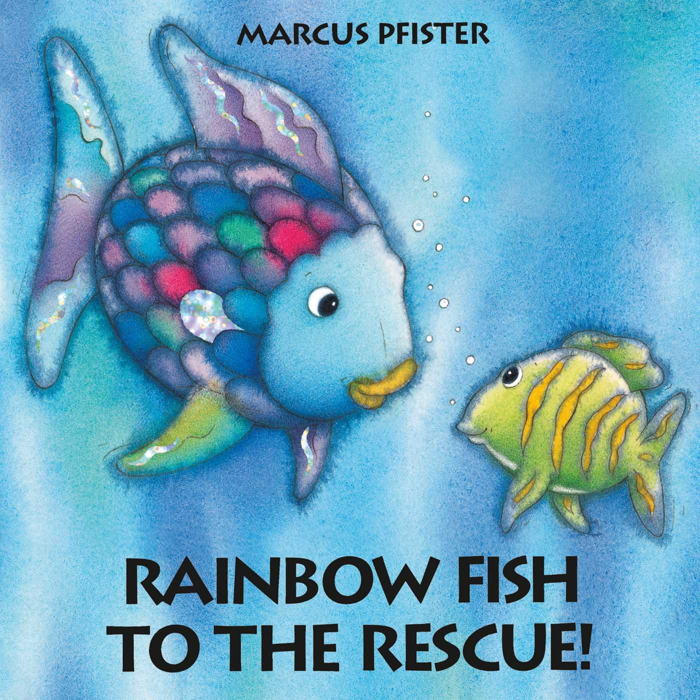 Rainbow fish to the rescue marcus pfister j alison james rainbow fish to the rescue marcus pfister j alison james 9781558588806 amazon books fandeluxe Choice Image